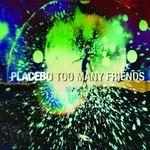 Too Many Friends (Single Vinyl Edition)